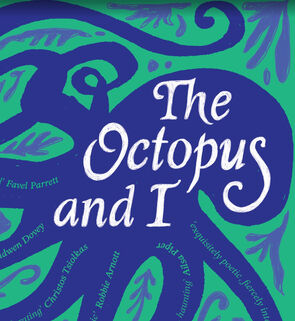 The Octopus and I - Writing about humans in the natural world